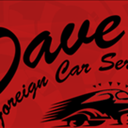 Dave S Foreign Car Service 2019 All You Need To Know Before You Go