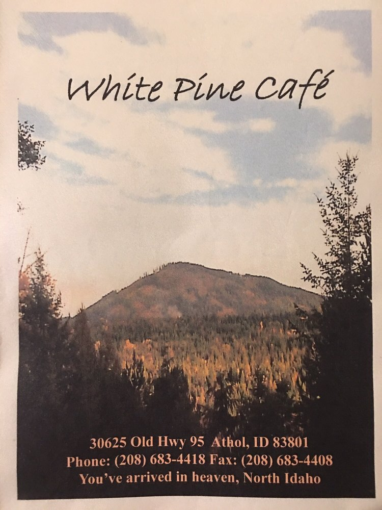White Pine Country Cafe: 30625 N Highway 95, Athol, ID