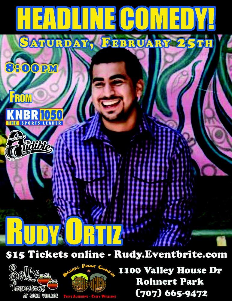 Headline Comedy Rudy Ortiz, Rohnert Park : Events - Yelp